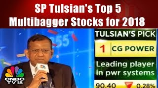 SP Tulsian's Top 5 Multibagger Stocks for 2018 | CNBC TV18