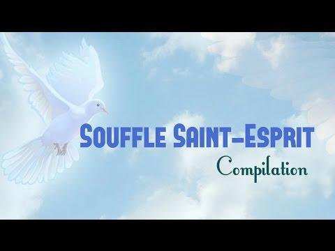 Souffle, Saint  Esprit Compilation  Vol. 2  **Worship Fever Channel **