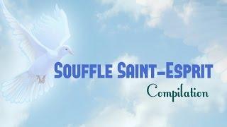 Souffle, Saint - Esprit (Compilation) | Vol. 2 | **Worship Fever Channel **