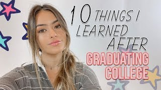 THINGS I LEARNED POST GRAD... what no one tells you about graduating college