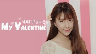 Quynh Anh Shyn - Makeup #17 : MY VALENTINE