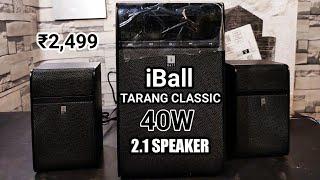 SHOCKED iBall Tarang Classic 40W 2 1 Bluetooth Speaker Best amp Cheapest 2 1 Speaker Review