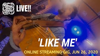 Thermal And A Quarter Live: Like Me (Online Streaming Gig)