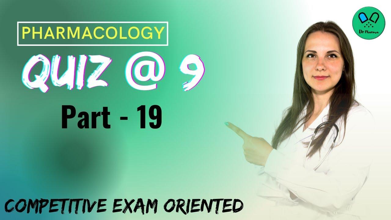 Adrenal Hormones   Pharmacology   Quiz @ 9   Part 19   Competitive exam oriented
