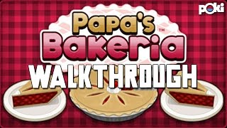 Baking Pie's! Papa's Bakeria Poki Walkthrough!