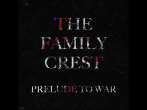 Battle Cry  - The Family Crest