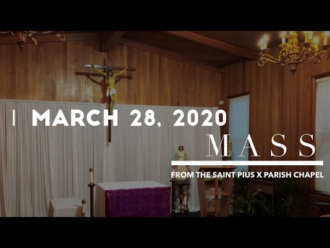 Daily Mass At St. Pius X (03/28/2020)