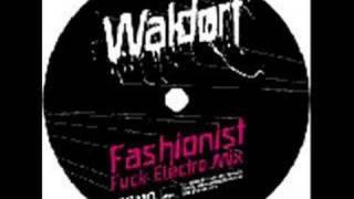 Waldorf - Fashionist