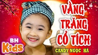Vầng Trăng Cổ Tích ♫ Candy Ngọc Hà ♫ Nhạc Trung Thu Thiếu Nhi 2019