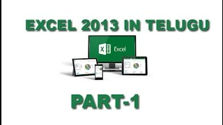 Ms Excel 2013 in telugu Part 1