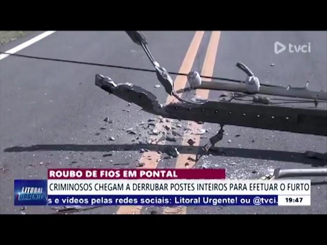 ROUBO DE FIOS EM PONTAL