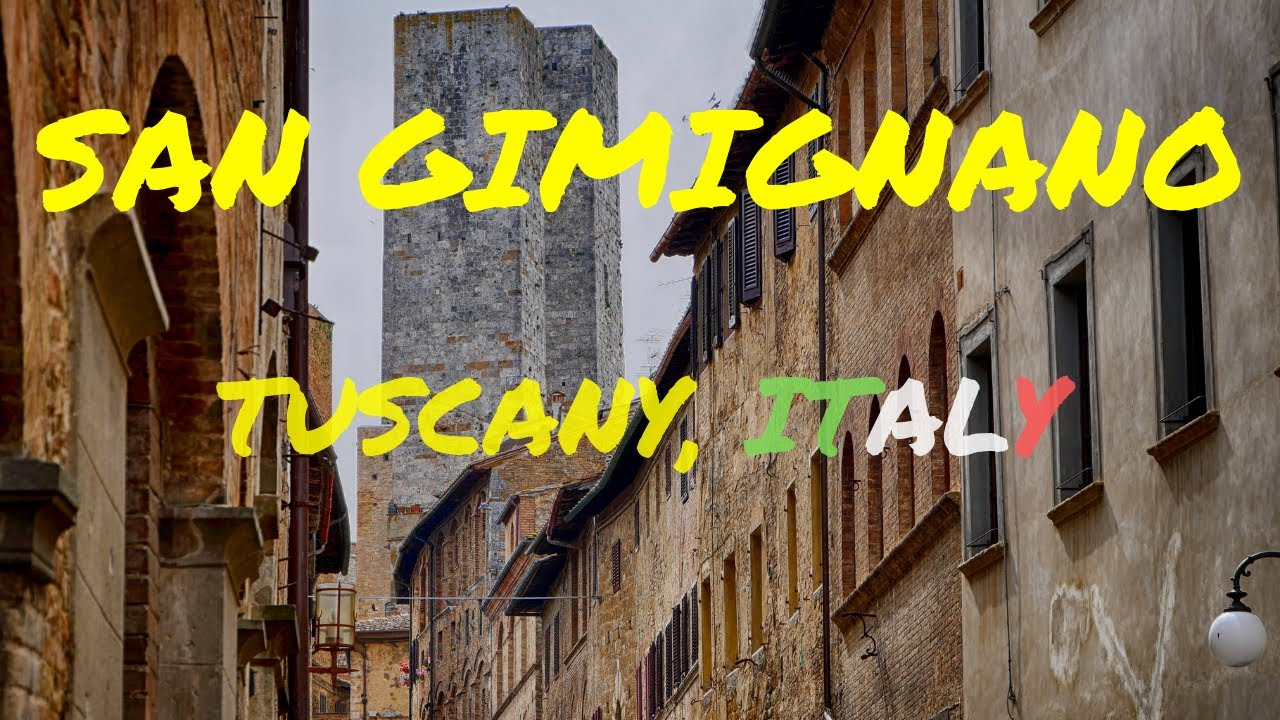 SAN GIMIGNANO - THINGS TO DO IN SAN GIMIGNANO, TUSCANY: ITALY TRAVEL GUIDE