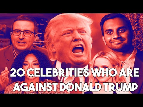 20 Celebrities who are against Donald Trump