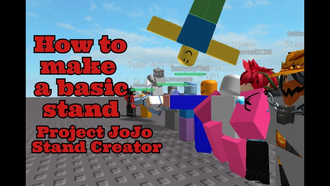 How to make a basic stand In Project JoJo Stand Maker