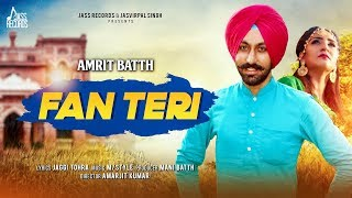 Fan Teri by Amrit Batth Mp3 Song Download