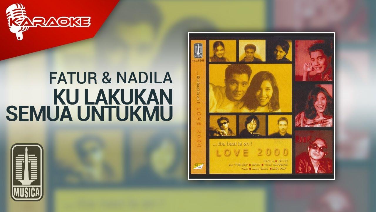 Download Fatur & Nadila - Ku Lakukan Semua Untukmu (Official Karaoke Video)
