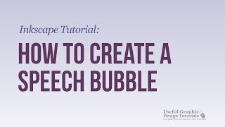 Video #7 - How to create a Cloud or Speech Bubble using Inkscape- Inkscape Tutorial