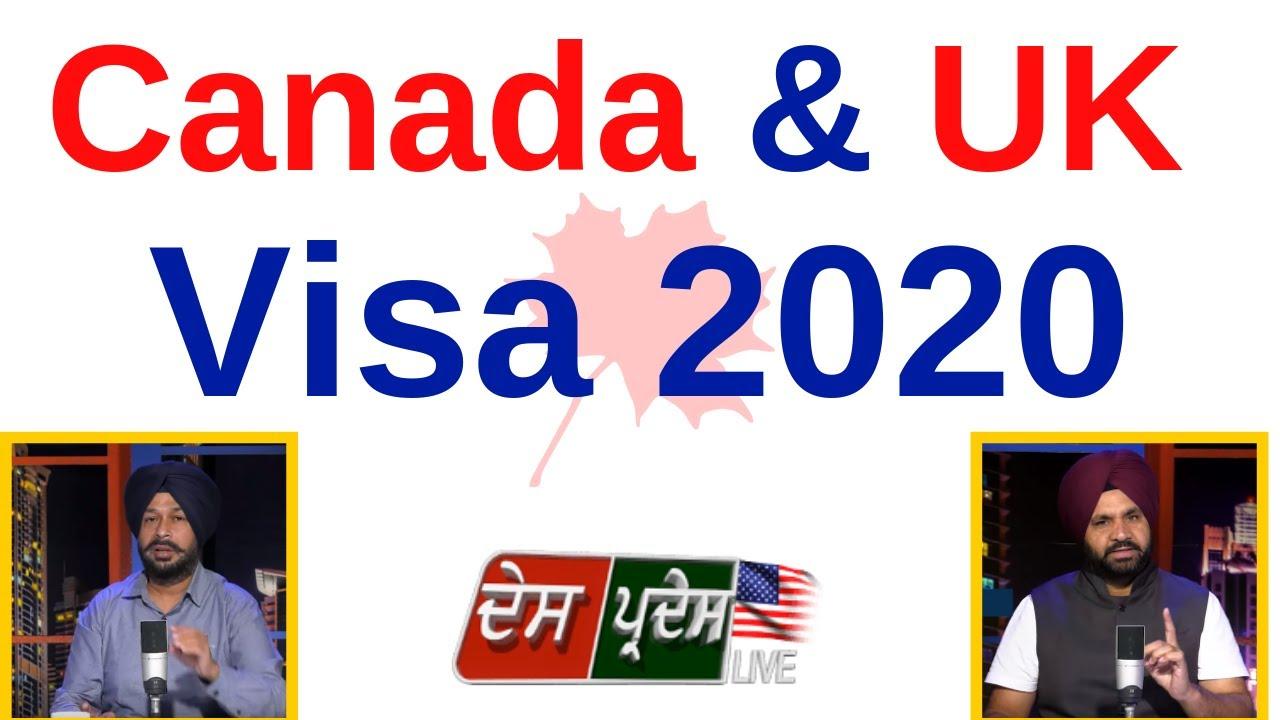 Canada & UK Visa 2020