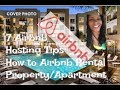 7 Airbnb Hosting Tips/How to Airbnb Rental Property Apartment Tutorial Hosts Business Vlog (Part 1)