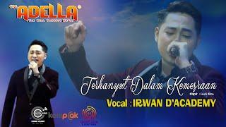 Download lagu IRWAN D'Academy2 | TERHANYUT DALAM KEMESRAAN (Cipt: Fauzi Bima) LIVE OM. ADELLA SAMPANG MADURA