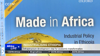 CGTN : Ethiopia Aims to Become Africa's Biggest Manufacturing Hub