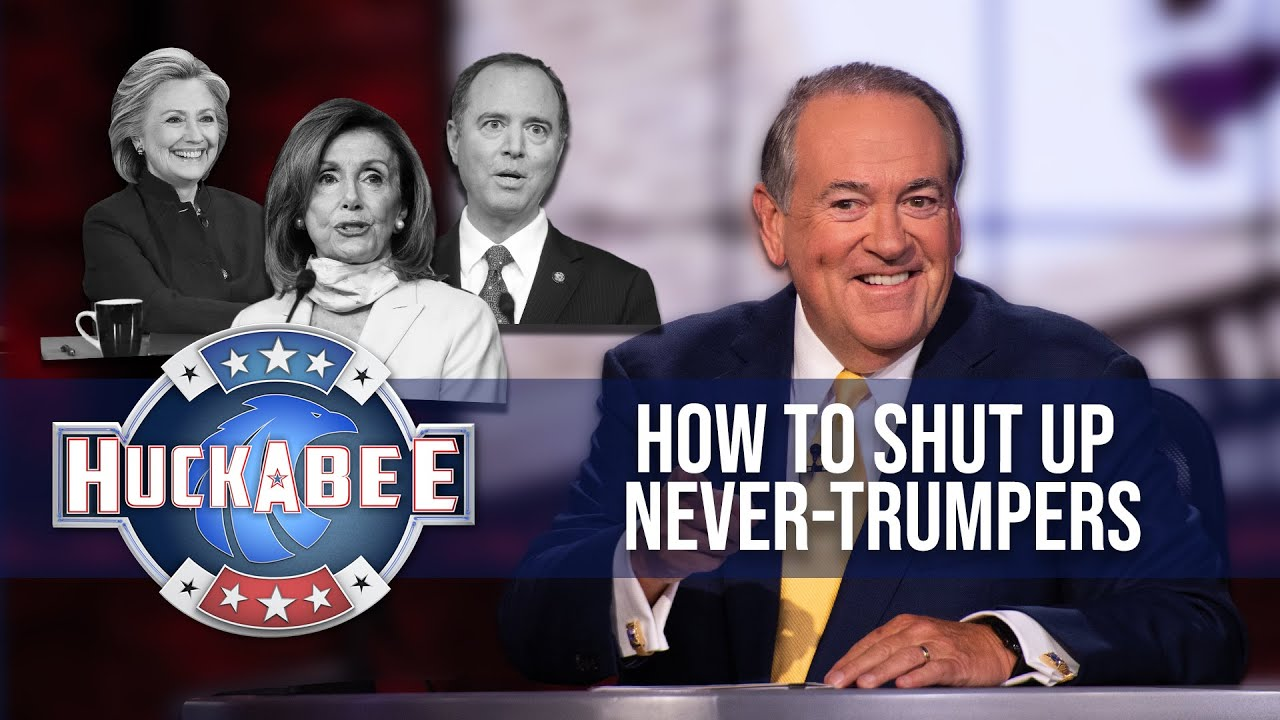 How To Shut Up NEVER-TRUMPERS   ATS   FOTM   Huckabee
