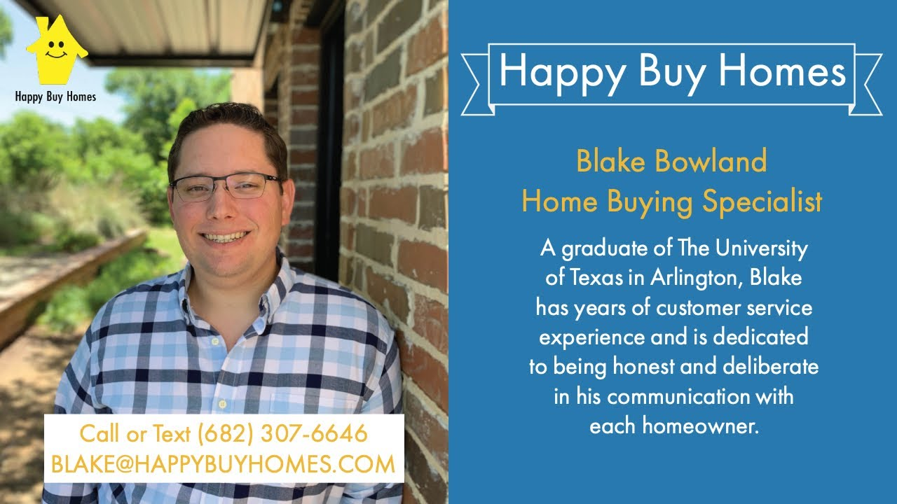 Sell My House Fast Dallas: Meet Blake From Happy Buy Homes
