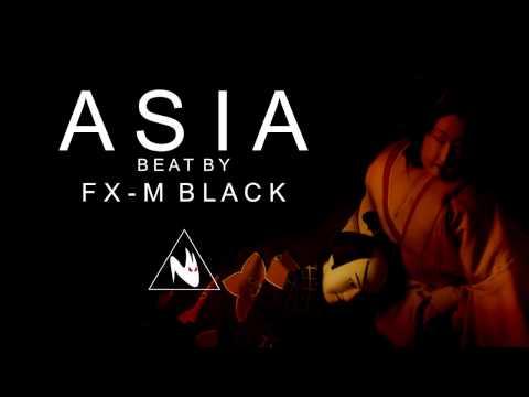 BASE DE RAP - ASIA - HIP HOP BEAT INSTRUMENTAL 2018 (Prod. Fx-M Black)