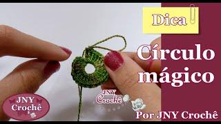 Dica Círculo mágico por JNY Crochê