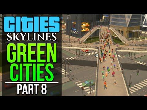 Cities: Skylines Green Cities | PART 8 | MASSIVE METRO