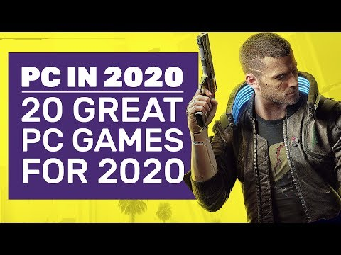 20 New PC Games For 2020 We Can't Wait To Play