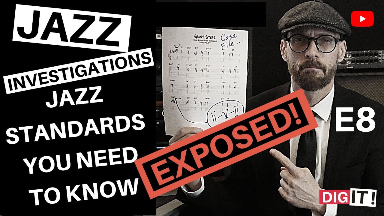 JAZZ - STANDARDS YOU NEED TO KNOW - S1E8