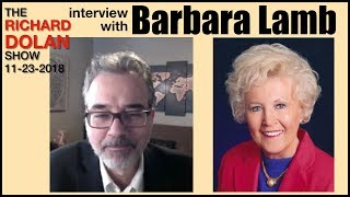 Are ETs Positive or Negative? An Interview with Barbara Lamb. The Richard Dolan Show, Nov. 23, 2018.