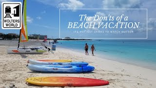 The Don'ts of a Beach Vacation