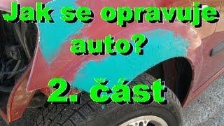 Jak se opravuje auto? Broušení a kitování - 2.část