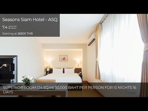 Seasons Siam Hotel - ASQ