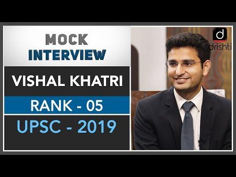 Mock Interview of IFoS Topper : Vishal Khatri (Rank 5, 2019)