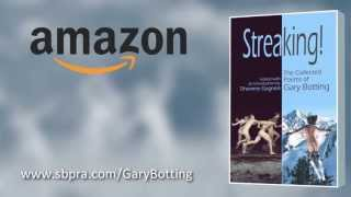 Streaking The Collected Poems by Gary Botting