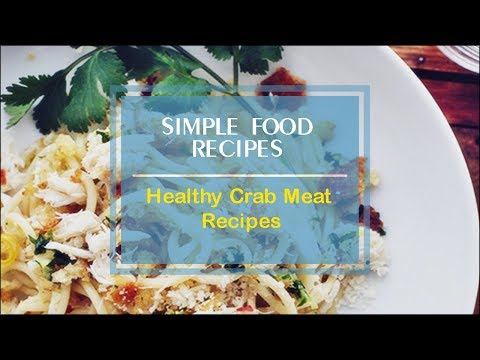 Healthy Crab Meat Recipes