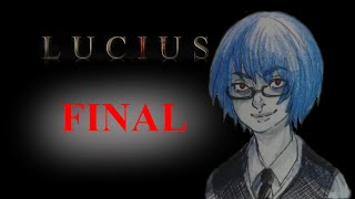 Lucius- FINAL EPISODE-Kill your parents