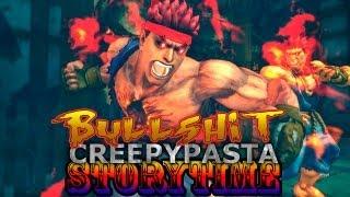 Bullshit Creepypasta Storytime: STREET FIGHTER V Succabus