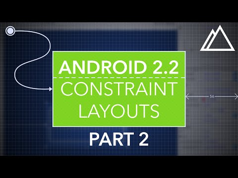 Android Studio 2.2 Constraints Layout Part 2