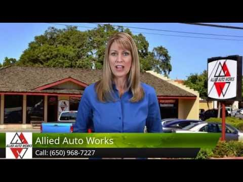 Best Auto Repair in Los Altos - Allied Auto Works 5 Star Review 650-968-7227