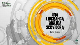 UMA LIDERANÇA BÍBLICA SERVIDORA - 1°Timóteo 3:1-13