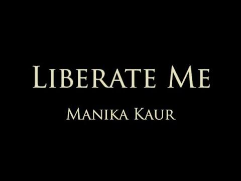 Manika Kaur - Liberate Me - Ek