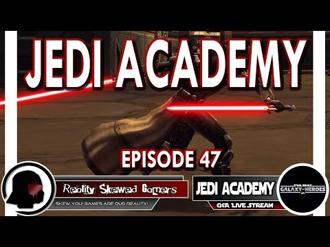 SWGOH Jedi Academy Episode 47 Live Q&A | Star Wars: Galaxy of Heroes #swgoh