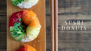Sushi Donuts | Peaceful Cuisine's Recipe Transcription