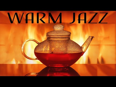 Warm JAZZ - Cozy Fireplace & Smooth JAZZ Music For Calm - Chill Out Music