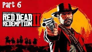 Red Dead Redemption 2 - Gameplay Walkthrough Part 6