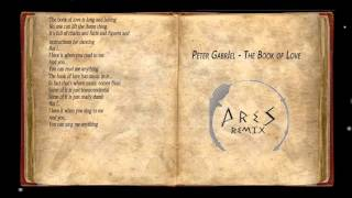 Peter Gabriel - The Book Of Love (Ares remix) #TweekCraig